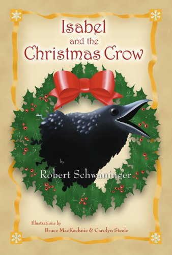 9780578082639: Isabel and the Christmas Crow