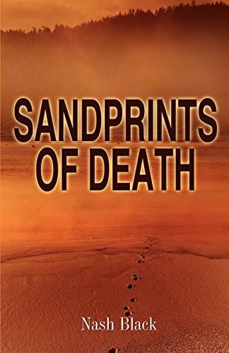 9780578083704: Sandprints of Death