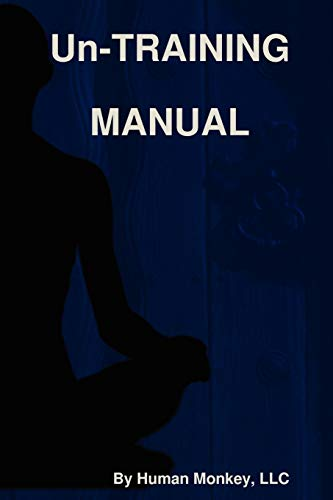 9780578087085: Un-TRAINING MANUAL