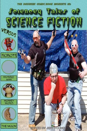 9780578087580: Sciencey Tales of Science Fiction