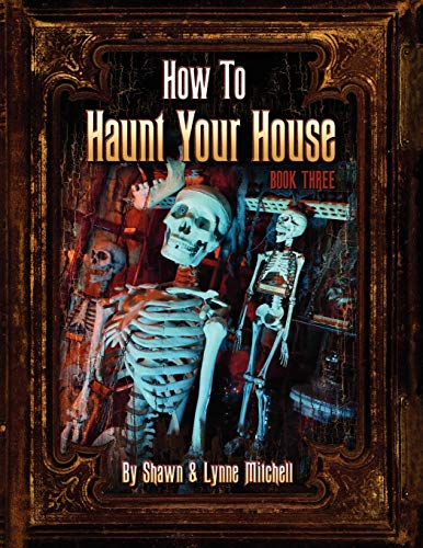 How to Haunt Your House, Book Three: Lynne Mitchell