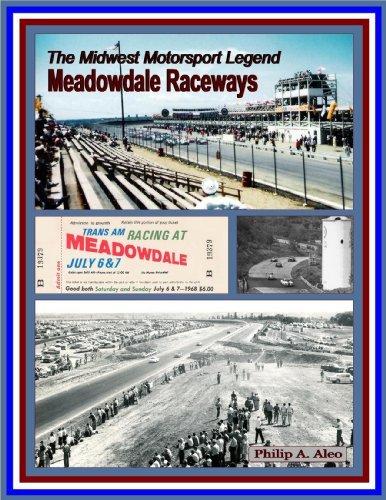 The Midwest Motorsport Legend - Meadowdale Raceways: Philip A Aleo