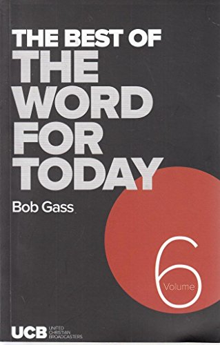 9780578089751: The Best of the word for you Today Volume 6
