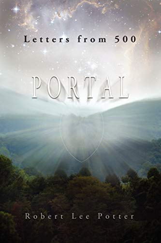 9780578089843: Letters from 500-Portal: Portal (Volume 2)