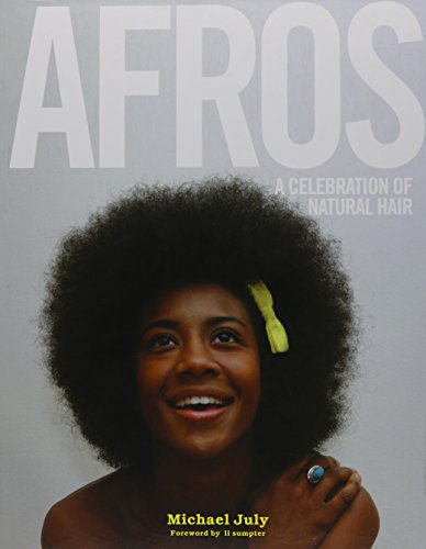 9780578090221: Afros: A Celebration Of Natural Hair