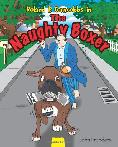 9780578092270: The Naughty Boxer