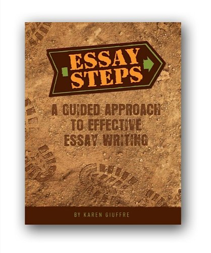 9780578093291: Essay Steps (A Guided Approach to Effective Essay Writing)