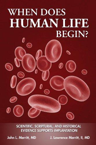 When Does Human Life Begin?: John L. Merritt