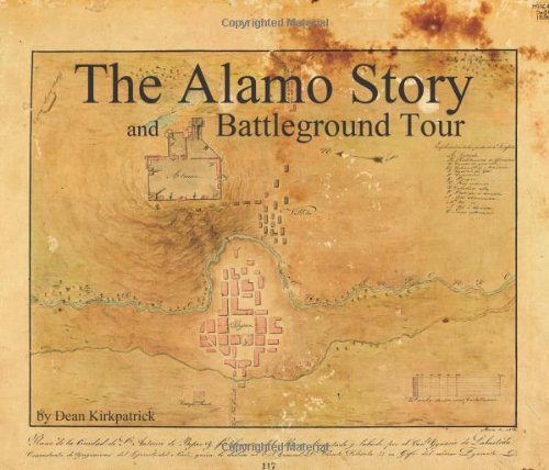 The Alamo Story and Battleground Tour: Dean Kirkpatrick