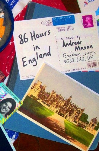9780578094533: 86 Hours in England
