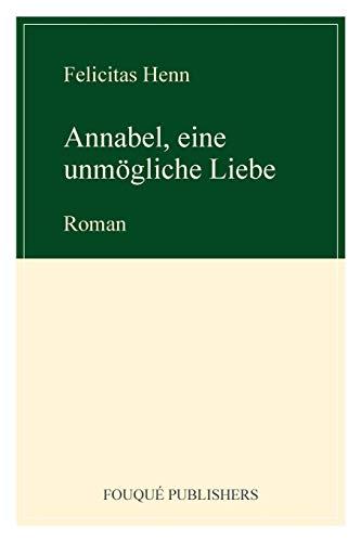 9780578094731: Annabel, Eine Unm Gliche Liebe (German Edition)