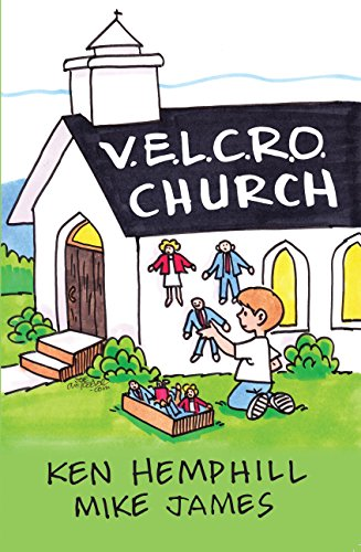 Velcro Church (0578095076) by Hemphill, Ken; James, Mike