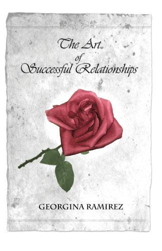 9780578096056: The Art of Successful Relationships