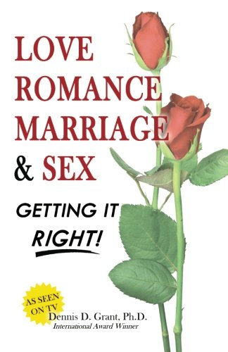 Love Romance Marriage & Sex - Getting: Grant, Dr. Dennis