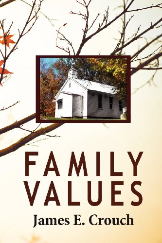 Family Values: Crouch, James E.