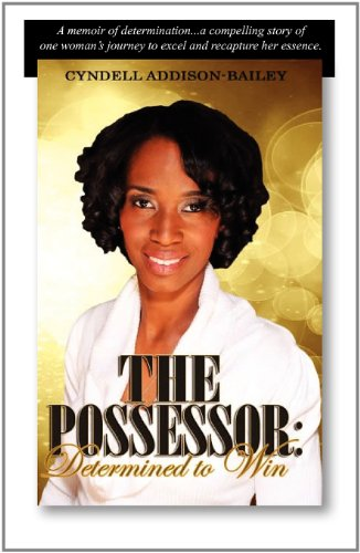 9780578098593: The Possessor: Determined to Win