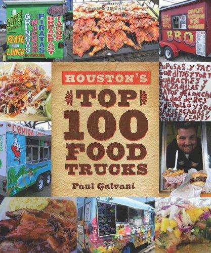9780578098623: Houston's Top 100 Food Trucks