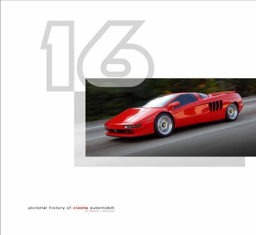 9780578099460: 16: Pictorial History of Cizeta Automobili