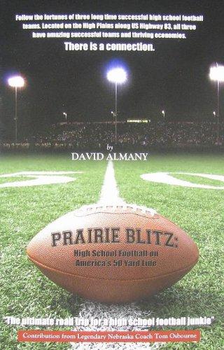 9780578101088: Prairie Blitz: High School Football on America's 50 Yard Line