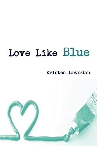 Love Like Blue: Lazarian, Kristen