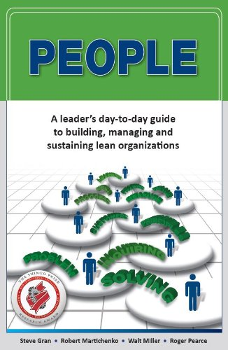 9780578102320: PEOPLE: A leader's day-to-day guide to building, managing and sustaining lean organizations