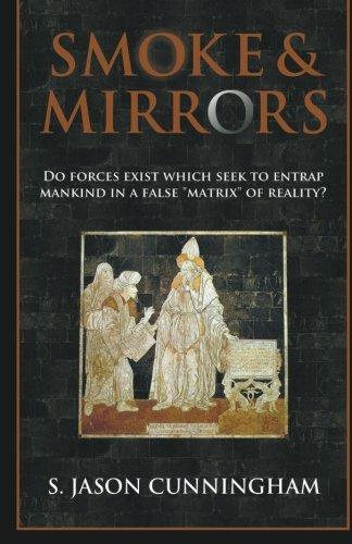 9780578102511: Smoke and Mirrors