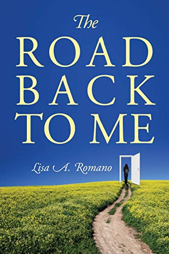 9780578102689: The Road Back to Me: Healing and Recovering From Co-dependency, Addiction, Enabling, and Low Self Esteem.