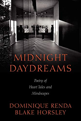 Midnight Daydreams: Poetry of Heart Tales and: Renda Dominique, Horsley