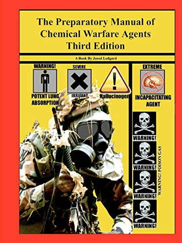9780578104782: The Preparatory Manual of Chemical Warfare Agents Third Edition