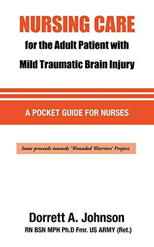 9780578105963: Nursing Care for the Adult Patient with Mild Traumatic Brain Injury
