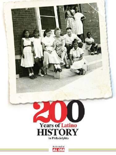 200 Years of Latino History in Philadelphia: Staff of Al Dia