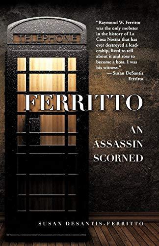 9780578108292: Ferritto/An Assassin Scorned