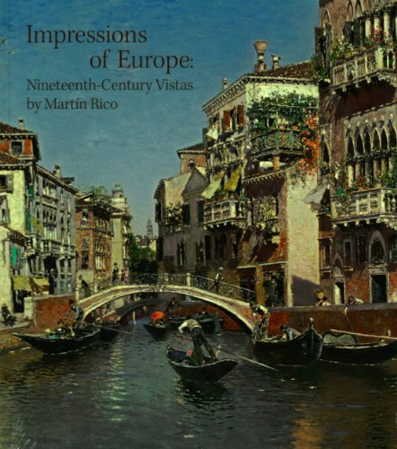 9780578109428: Impressions of Europe: Nineteenth-Century Vistas By Martin Rico