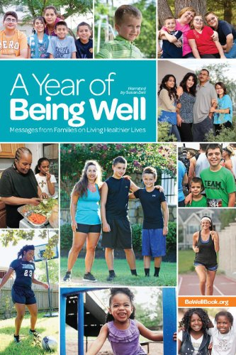 9780578112077: A Year of Being Well: Messages From Families on Living Healthier Lives