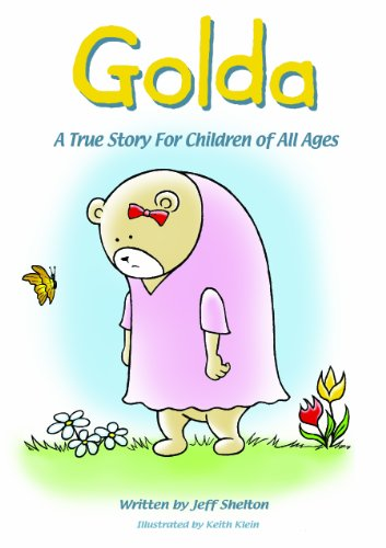 9780578112299: Golda: A True Story for Children of All Ages