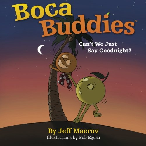 9780578114026: Boca Buddies. Can't We Just Say Goodnight?