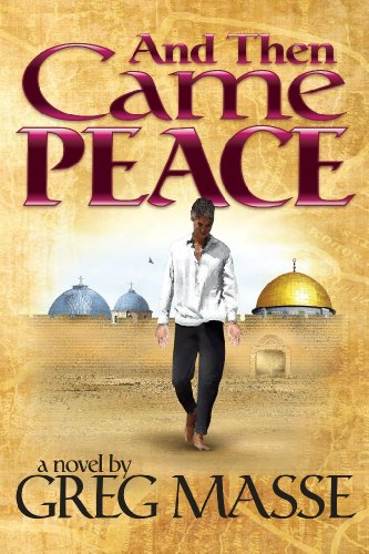 9780578115597: And Then Came Peace Limited Edition
