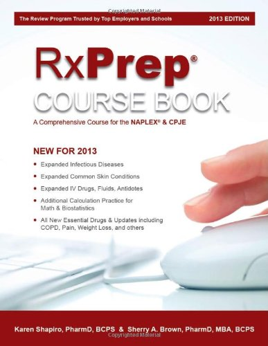 RxPrep Course Book A Comprehensive Course for: Karen Shapiro PharmD