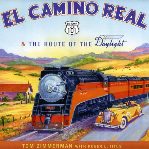 9780578116204: El Camino Real & The Route of the Daylight