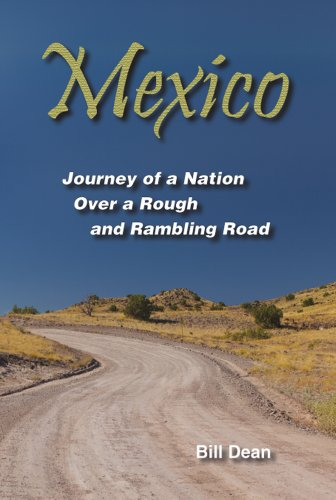 9780578117867: Mexico - Journey Of A Nation Over A Rough And Rambling Road