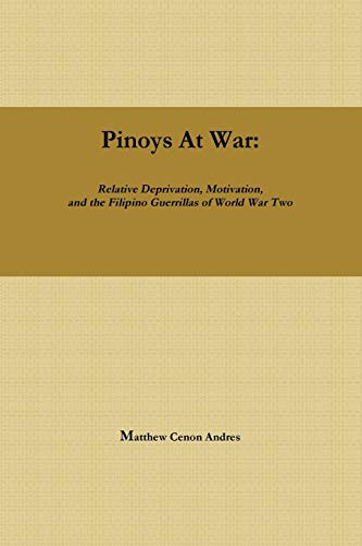 9780578118444: Pinoys at War: Guerrilla Warfare in the Philippines During World War Ii