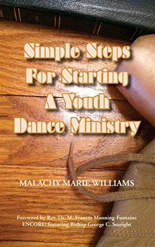 9780578120232: Simple Steps for Starting a Youth Dance Ministry