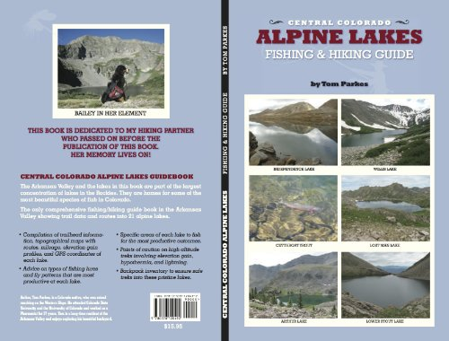 9780578120492: Central Colorado Alpine Lakes (Hiking/Fishing Guide)