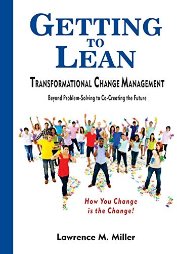 9780578121819: Getting to Lean - Transformational Change Management