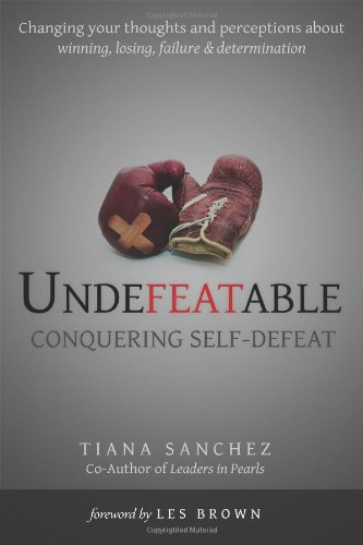 9780578121901: Undefeatable: Conquering Self-Defeat