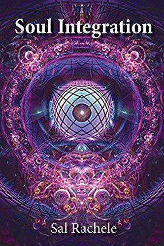 9780578122717: Soul Integration
