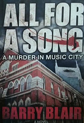 All For A Song - A Murder: Barry Blair