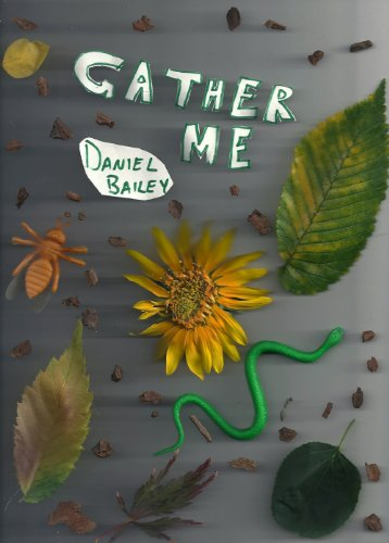 Gather Me: Daniel Bailey