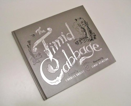 9780578124575: The Timid Cabbage Book By Charles Krafft & Illustrated By Femke Hiemstra