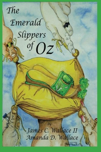 9780578125114: The Emerald Slippers of Oz